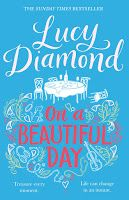 Shaz's Book Blog: Emma's Review: On a Beautiful Day by Lucy Diamond