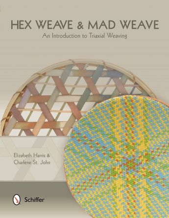Hex Weave & Mad Weave: An Introduction to Triaxial Weaving