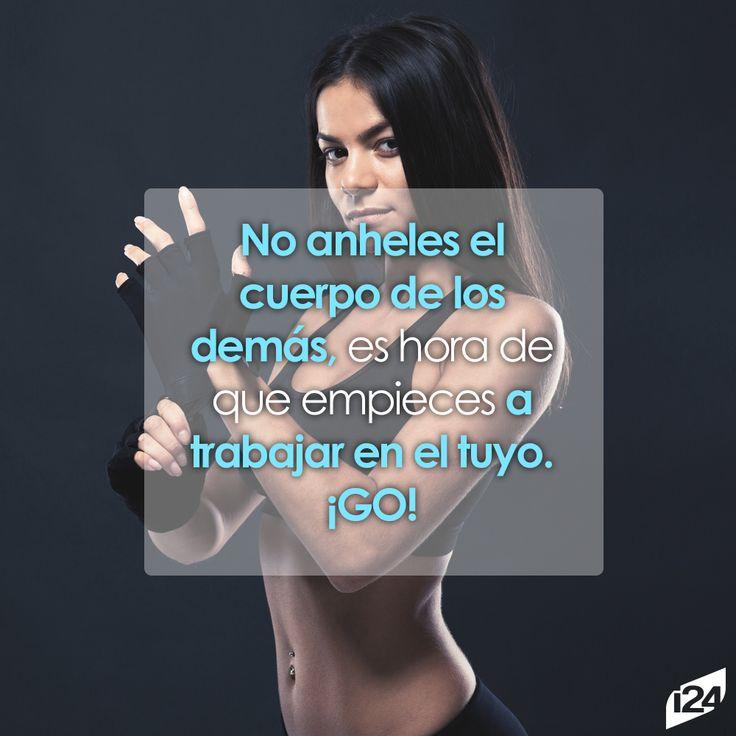 ¡Go! #Frase #Motivación #Inspiración #Fitness