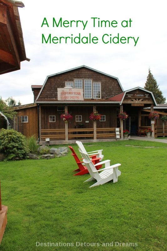 A Merry Time at Merridale Cidery, Cobble Hill Area of Cowichan Valley, Vancouver Island