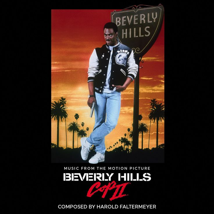 Beverly Hills Cop II by Harold Faltermeyer (La-La Land Records)