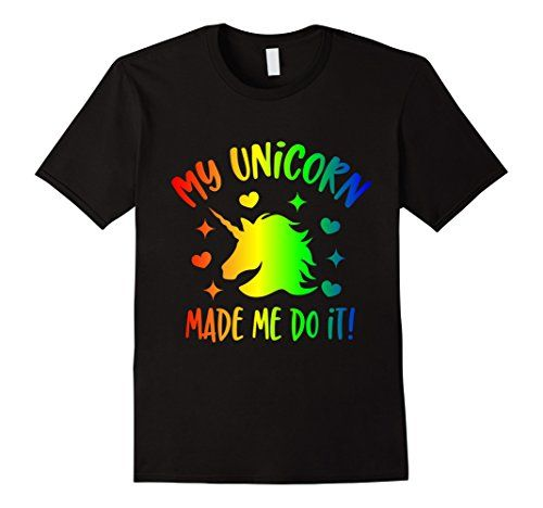 Mens My Unicorn Made me Do IT! Funny Cool T-Shirt 2XL Bla...