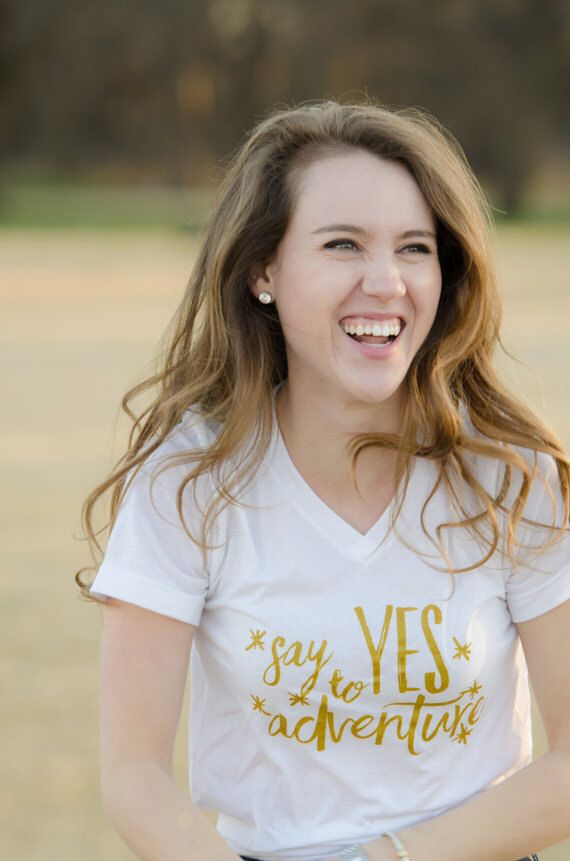 Say Yes To Adventure Women's Graphic Tee/Tank by BlairLambDesign on Etsy https://www.etsy.com/listing/460570452/say-yes-to-adventure-womens-graphic. WHITE V NECK XS
