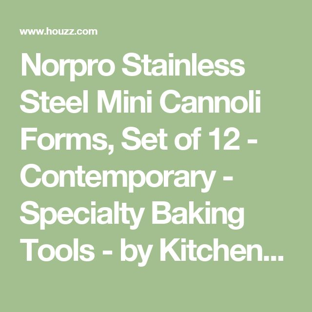 Norpro Stainless Steel Mini Cannoli Forms, Set of 12 - Contemporary - Specialty Baking Tools - by Kitchenova
