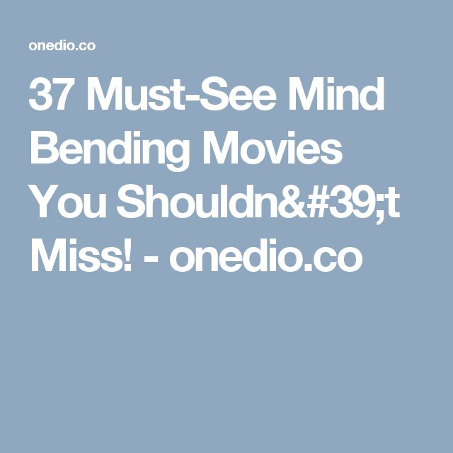 37 Must-See Mind Bending Movies You Shouldn't Miss! - onedio.co