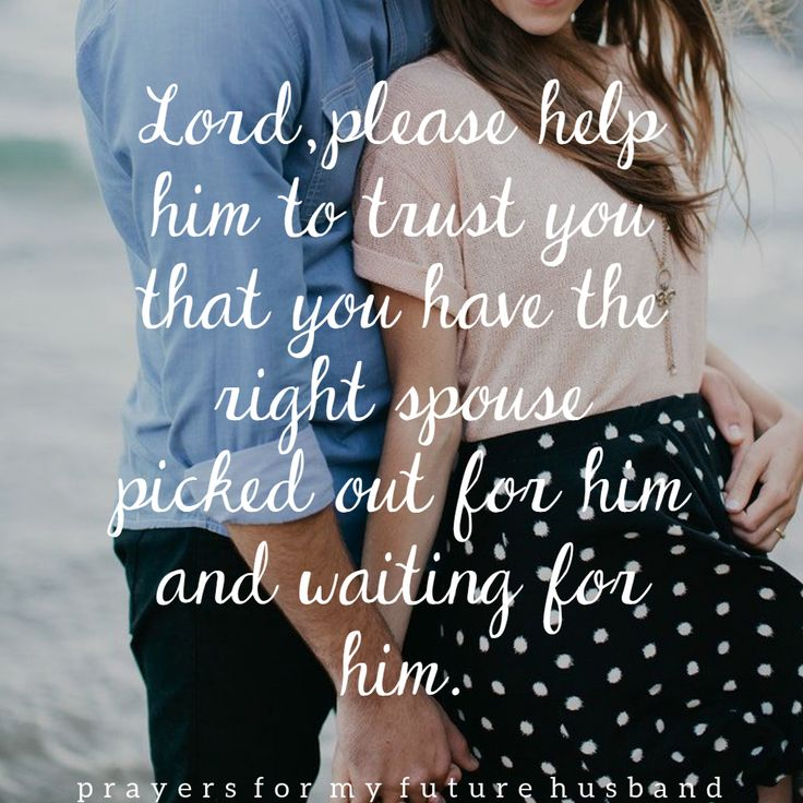 Prayers for My Future Husband, Day 10! Read the whole prayer here: http://alovelycalling.com/prayers-for-future-husband-2/
