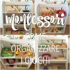 Montessori: come organizzare i giochi dei bambini - http://www.babygreen.it/2016/11/montessori-come-organizzare-i-giochi-dei-bambini/