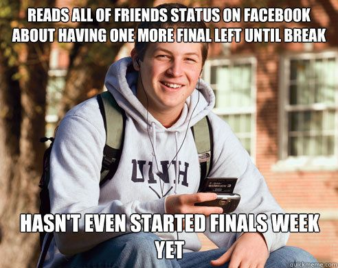 31 best images about FINALS memes on Pinterest | My life ...