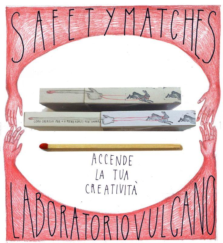 SAFETY MATCHES, gift pack, regala un corso del LABORATORIO VULCANO