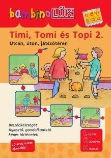 Marci fejlesztő és kreatív oldala: Bambino Lük-Timi, Tomi és Topi 2