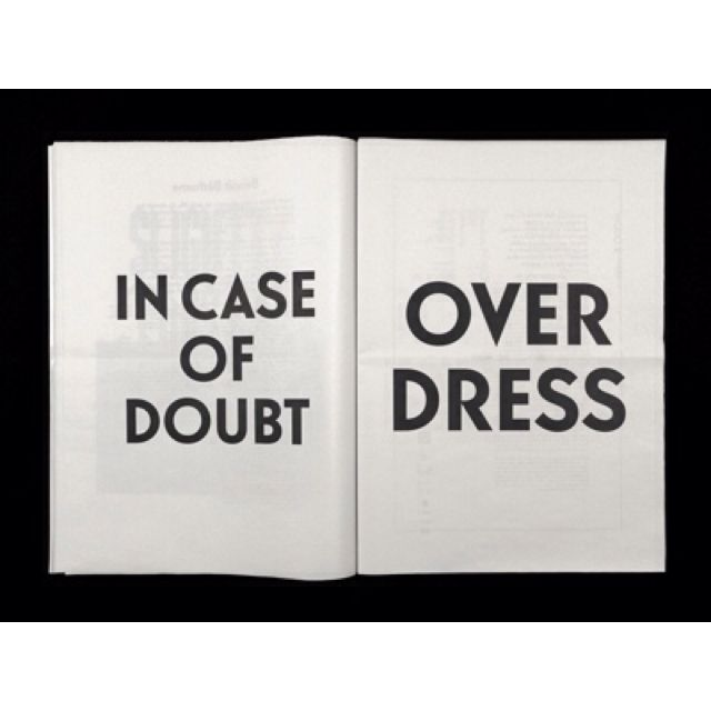 my mottoWords Of Wisdom, Remember This, Dresses Up, Style, So True, Life Mottos, Fashion Quotes, True Stories, Dresses Codes