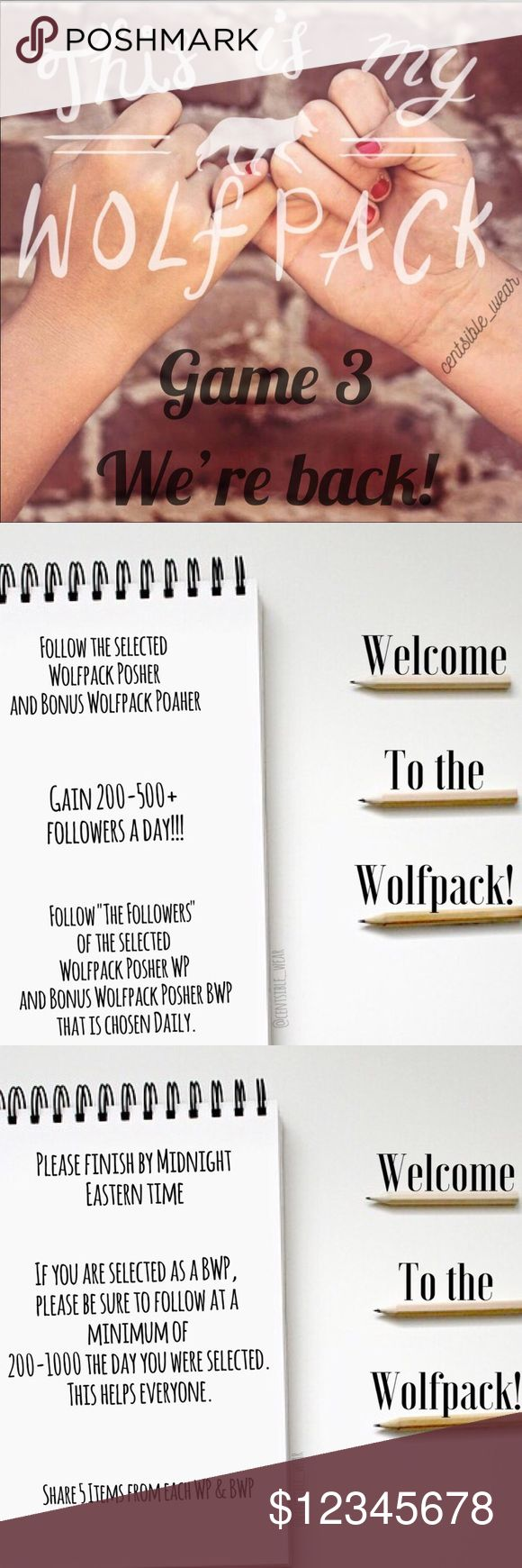 "🐺🐺GAME 3 We're Back!!!🐺🐺 New WP Follow game will resume on Monday 12/11/17. If you're still interested in being apart of if Follow game please see the new listing labeled ""GAME 3 WE'RE BACK!!!""   🐺NOTE: If you have previously signed up on the prior WOLFPACK Follow game... you are STILL on my list. There is no need to sign back up. However, please ""LIKE"" this new listing for daily updates of our Wolfpack Posher And Bonus Wolfpack Posher.   🐺😘 New WP and BWP will be posted at 12am…"