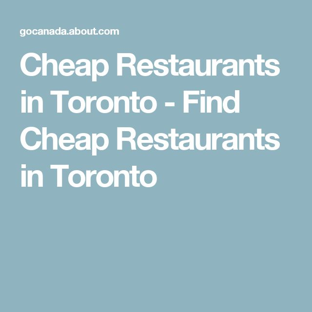 Cheap Restaurants in Toronto - Find Cheap Restaurants in Toronto