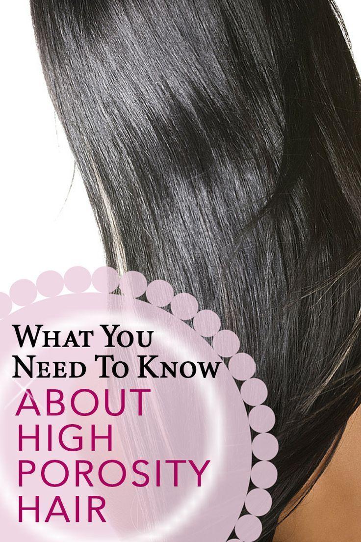 High Porosity Hair In 2020 High Porosity Hair Hair Porosity Healthy Hair Tips