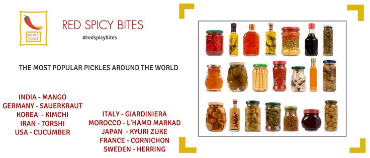 The most popular pickles around the world ! #popular #pickles #spicypickles #mango  INDIA - MANGO GERMANY - SAUERKRAUT KOREA  - KIMCHI IRAN - TORSHI USA - CUCUMBER ​ITALY - GIARDINIERA MOROCCO - L'HAMD MARKAD JAPAN  - KYURI ZUKE FRANCE - CORNICHON SWEDEN - HERRING ​  ​