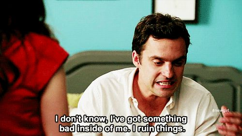 """You don't know how to respond to nice gestures. 