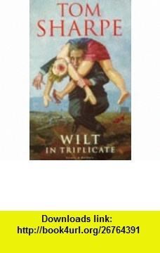 A Wilt Omnibus  Wilt  ,  Wilt Alternative  ,  Wilt on High  (9780436204159) Tom Sharpe , ISBN-10: 0436204150  , ISBN-13: 978-0436204159 ,  , tutorials , pdf , ebook , torrent , downloads , rapidshare , filesonic , hotfile , megaupload , fileserve