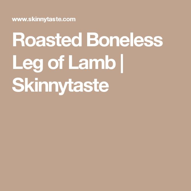 ... roasted leg of lamb roasted rack of lamb roasted boneless leg of lamb