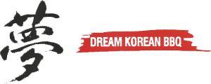 Dream Korean BBQ Koreatown, LA | Dream Korean BBQ Koreatown, LA