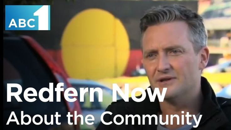 Redfern Now: About The Community (ABC1)