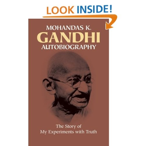 Autobiography: The Story of My Experiments with Truth: Mohandas Karamchand Gandhi,Mahatma Gandhi: 9780486245935: Amazon.com: Books