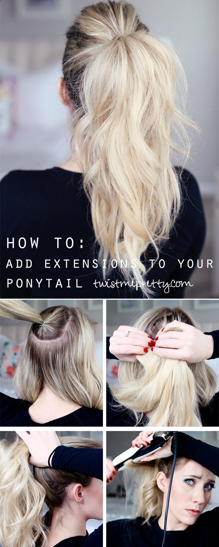Hair Extensions - How to: Add Extensions to your ponytail   Twist Me Pretty