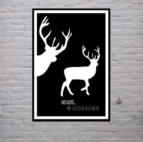 PLAKAT/OBRAZ - od dziś...nie jestem jeleniem w [szachogłuchowicz]