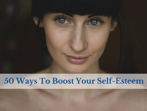 Read my 50 tips on how to improve your self-esteem and gain more confidence in all areas.