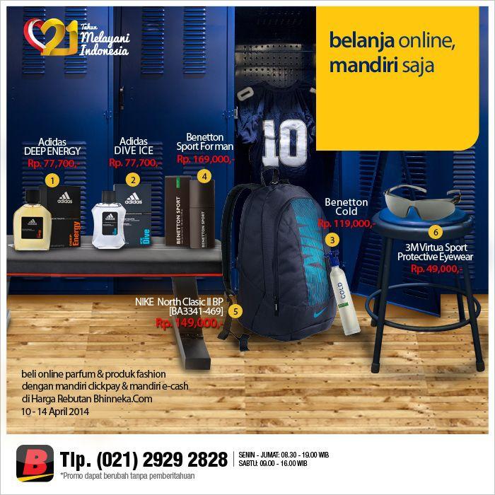 #HargaRebutan # Mandiri #MandiriClickpay #MandiriE-cash #Nike #Backpack #Sport #Protective #Eyewear #Promo #Diskon #Parfume #BhinnekaCom #Indonesia #Jakarta #Pusat
