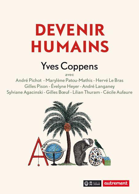 Devenir humain  Manifeste, sous la direction d'Yves Coppens