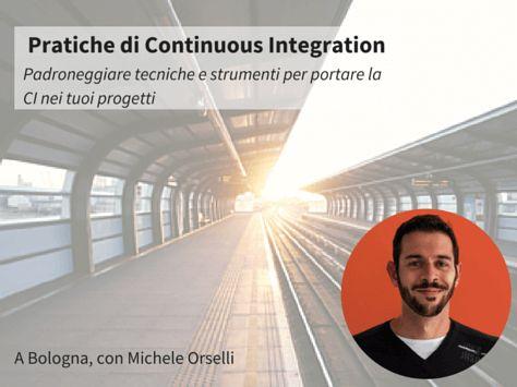 Continuous Integration: automatizza i processi e riduci i bug. Q&A con Michele Orselli