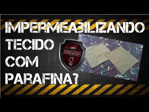 Impermeabilizando tecido com parafina? - YouTube