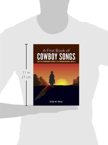 A First Book of Cowboy Songs: with Downloadable MP3s (Dover Music for Piano)