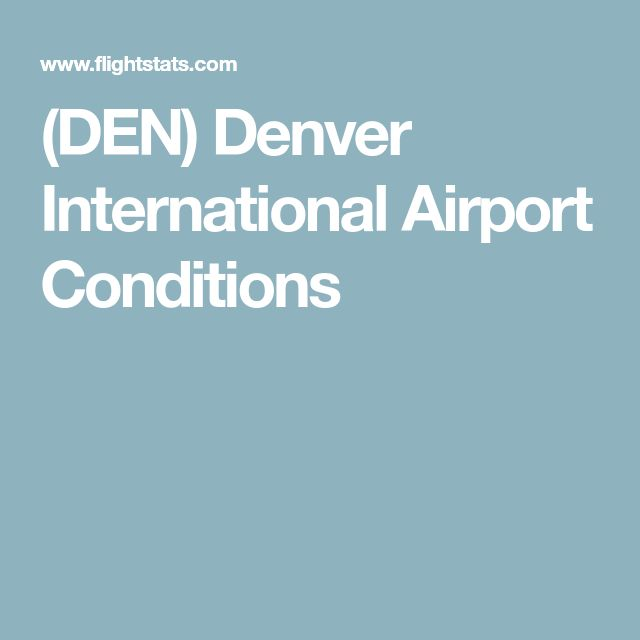 (DEN) Denver International Airport Conditions