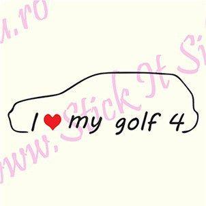 I Love My Volkswagen Golf 4