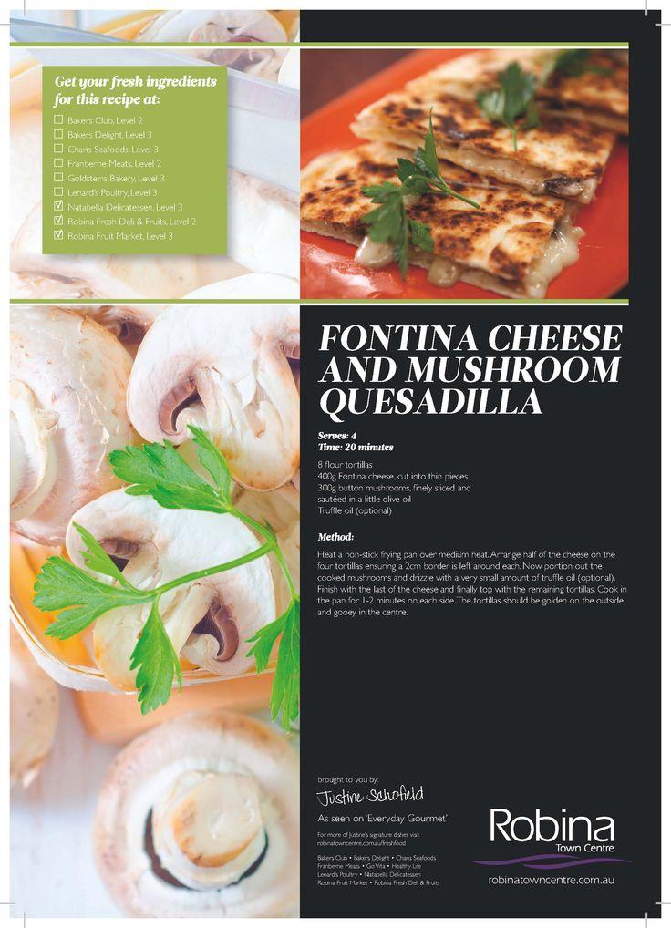 Justine Schofeild's Fontina Cheese and Mushroom Quesadilla