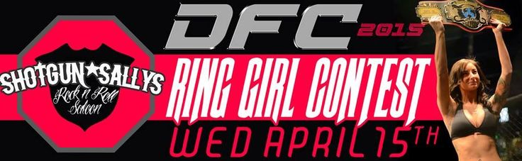 WEDNESDAY APRIL 15th:   Be the next DFC Ring Girl at Spring Brawl, hosted at Scheels Arena, April 18th. Enter for your chance at Shotgun Sally's Rock 'N' Roll Saloon Fargo this Wednesday, starting at 9pm.   Call 701-540-1847 for more details.   Cash and prizes along with being a ring girl to the top 3 winners.  Spring Brawl sponsored by: Buffalo Wild Wings, Bud Light, 4 Bears Casino & Lodge, Days Inn, High Plains Reader, Baymont Inn & Suites, and Sky Digital Advertising
