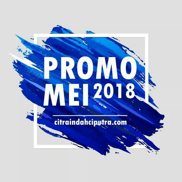 Extra Promo In May 2018 Bertabur Promo Di Bulan Mei 2018 Rumah Baru Di Bulan Puasa Dan Hari Lebaran More Info Wa 081282257456 Http Citraind Lebaran Taburan