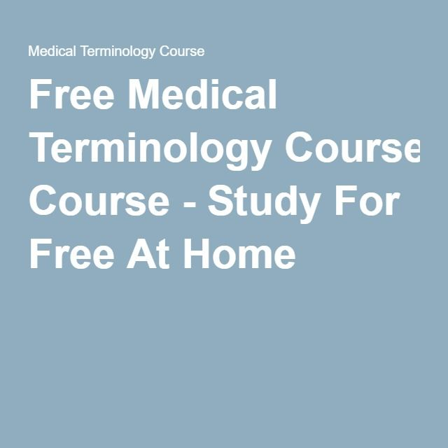 Free Medical Terminology Course - Study For Free At Home