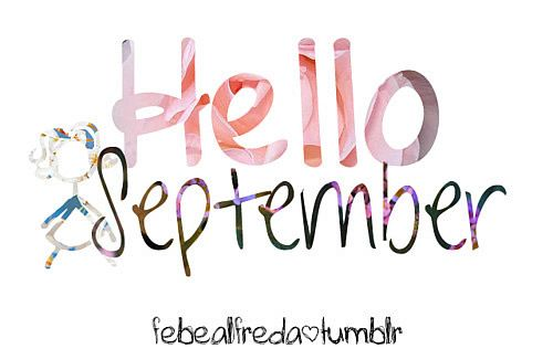 Hello September quotes month september hello september september quotes