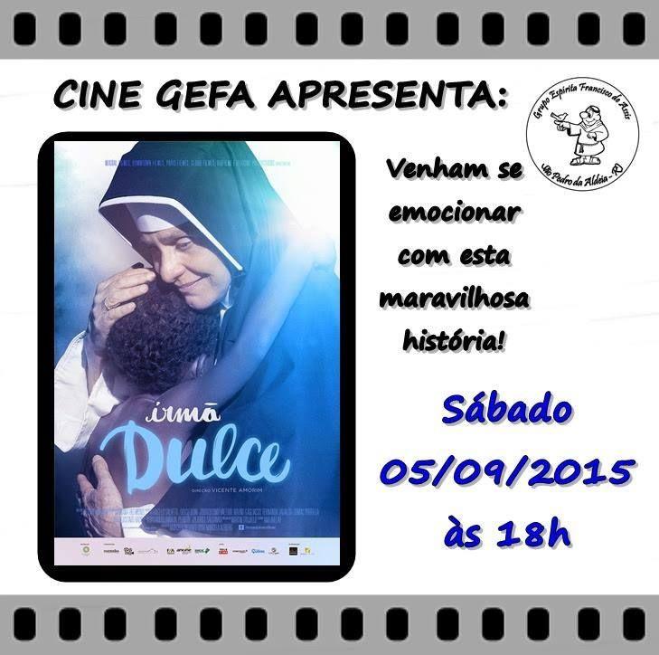 Grupo Espírita Francisco de Assis – GEFA Convida para o Cine GEFA – São Pedro da Aldeia – RJ - http://www.agendaespiritabrasil.com.br/2015/09/05/grupo-espirita-francisco-de-assis-gefa-convida-para-o-cine-gefa-sao-pedro-da-aldeia-rj/