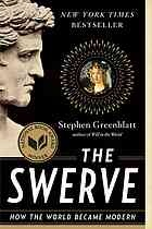 """The Swerve : How the World Became Modern [Print]. Recommended by Daniel.    """"In 1417 an unrenowned scholar discovered a lost manuscript from antiquity. In Stephen Greenblatt's Pulitzer winning account, that discovery changed the course of history, heralding the modern age. For a counterargument, readers should also see the takedown 'Why Stephen Greenblatt is Wrong – and Why it Matters' on the website of the LA Review of Books."""""""