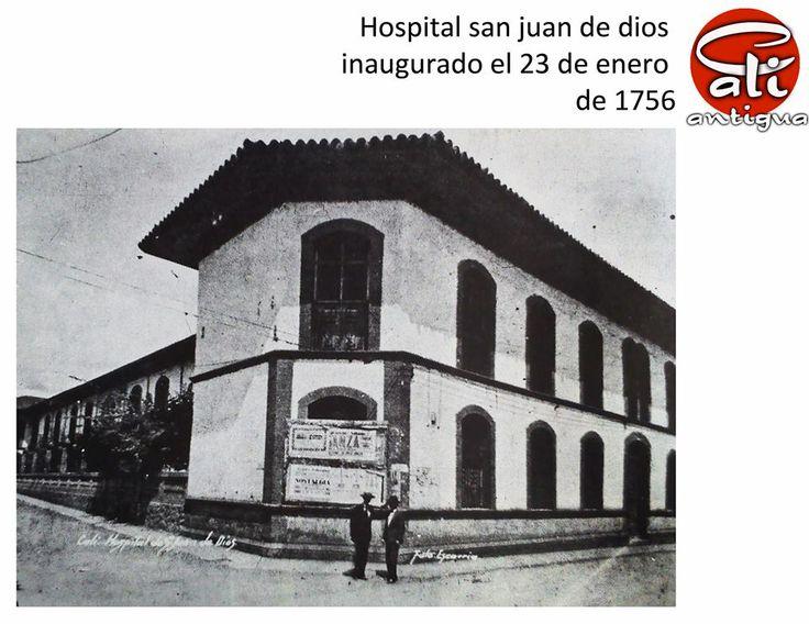 Cali antigua: hospital san juan de dios