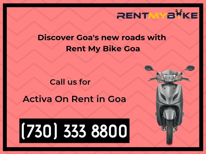 Hiring A Scooter In Goa Is Recommended For Those Whose Like Bike