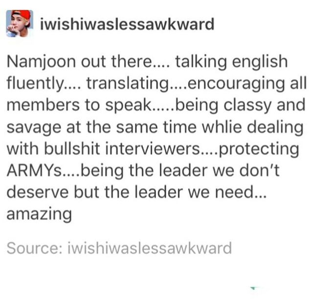 No but fr the interviewers so far have been trash I'm not sorry. They're treating BTS like babies or like a boy band that only attracts 10 year old girls.