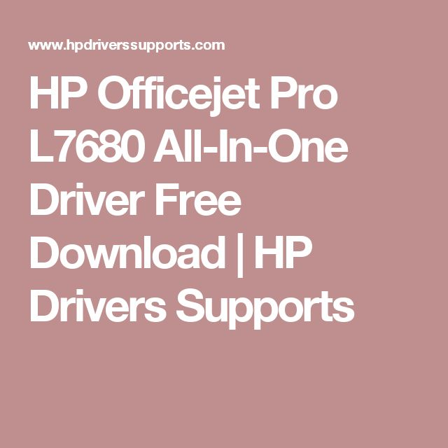 HP Officejet Pro L7680 All-In-One Driver Free Download   HP Drivers Supports