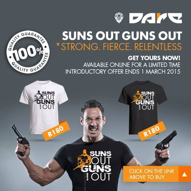 Suns Out Guns Out Dare Fitness T-shirts available from www.daredezigns.com