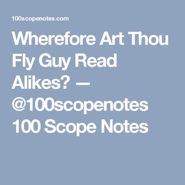 Wherefore Art Thou Fly Guy Read Alikes? — @100scopenotes 100 Scope Notes
