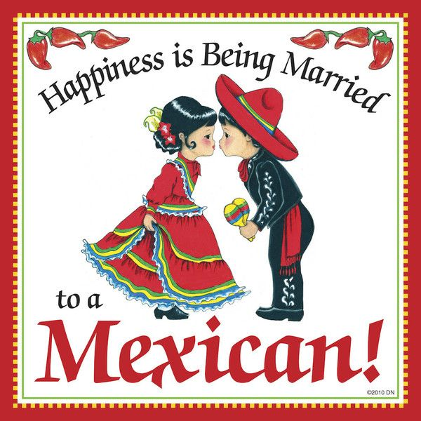 Mexican Gift Idea Tile: Happiness Married to Mexican – DutchNovelties