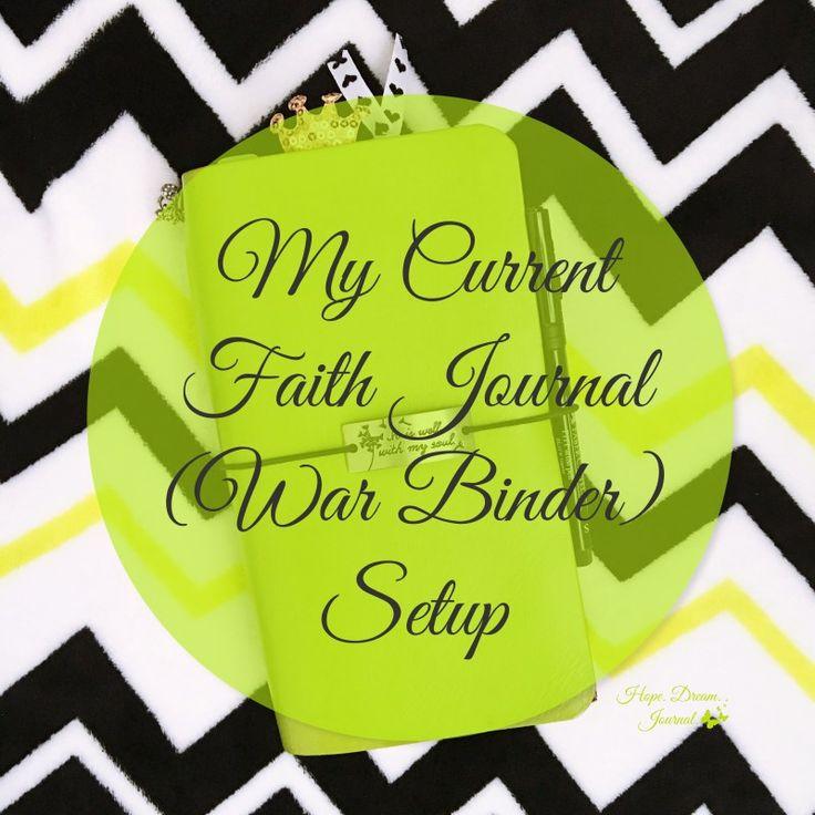 My Current Faith Journal (War Binder) Setup